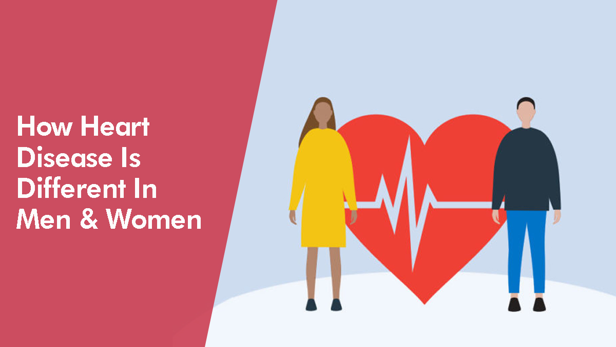 How Heart Disease Is Different in Men and Women?