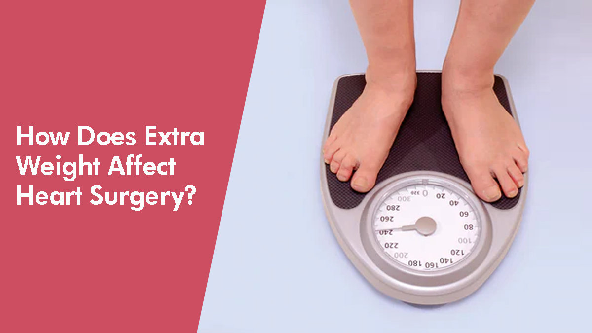 How Does Extra Weight Affect Heart Surgery?